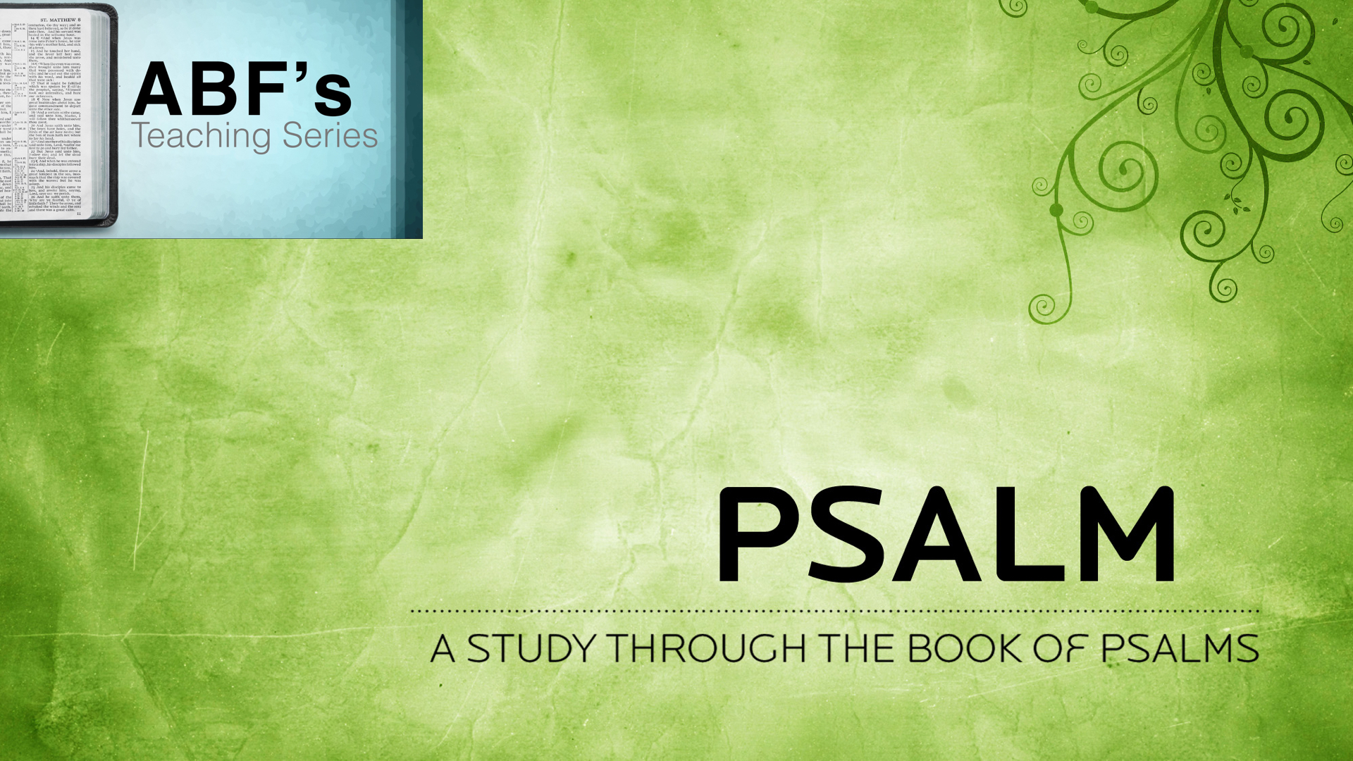 Study In Psalms - Psalm 102
